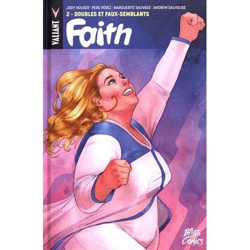 FAITH T02 DOUBLES ET FAUX-SEMBLANTS