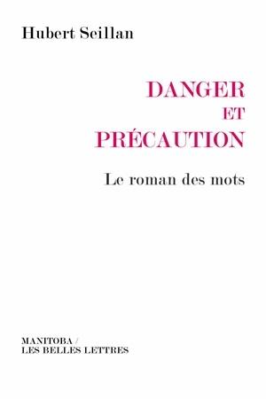 DANGER ET PRECAUTION