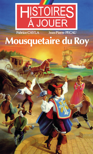 MOUSQUETAIRE DU ROY