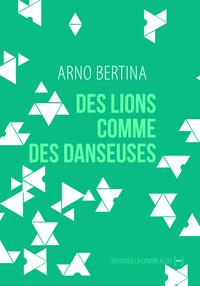 FICTIONS D'EUROPE - DES LIONS COMME DES DANSEUSES
