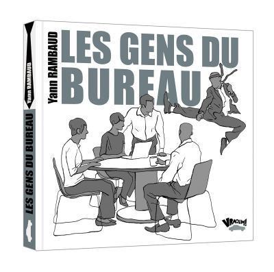 GENS DU BUREAU (LES)