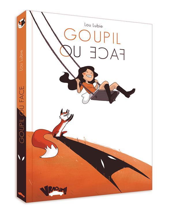 GOUPIL OU FACE NOUVELLE EDITION
