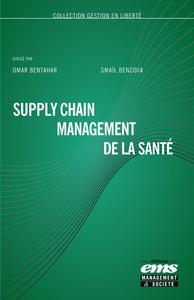 SUPPLY CHAIN MANAGEMENT DE LA SANTE