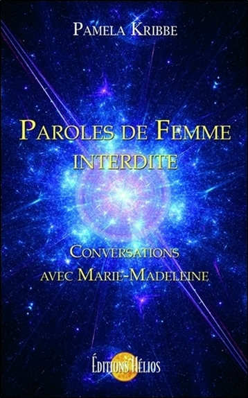 PAROLES DE FEMME INTERDITE - CONVERSATIONS AVEC MARIE-MADELEINE