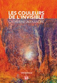 LES COULEURS DE L'INVISIBLE