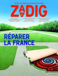 ZADIG - NUMERO 1 REPARER LA FRANCE