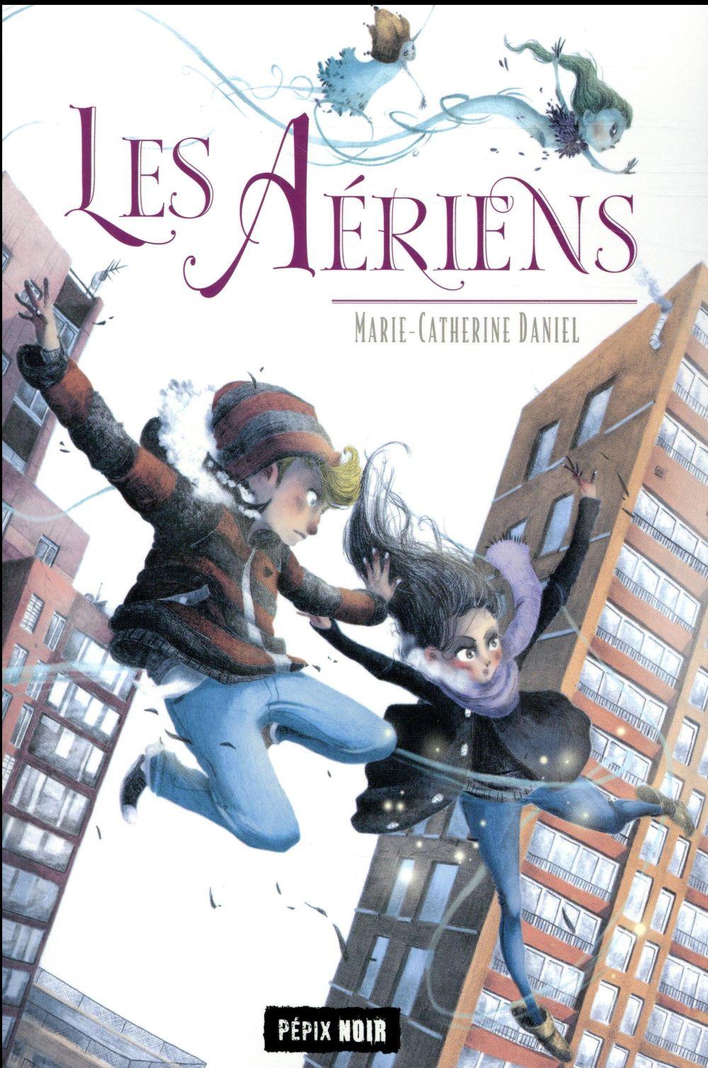 AERIENS (LES)