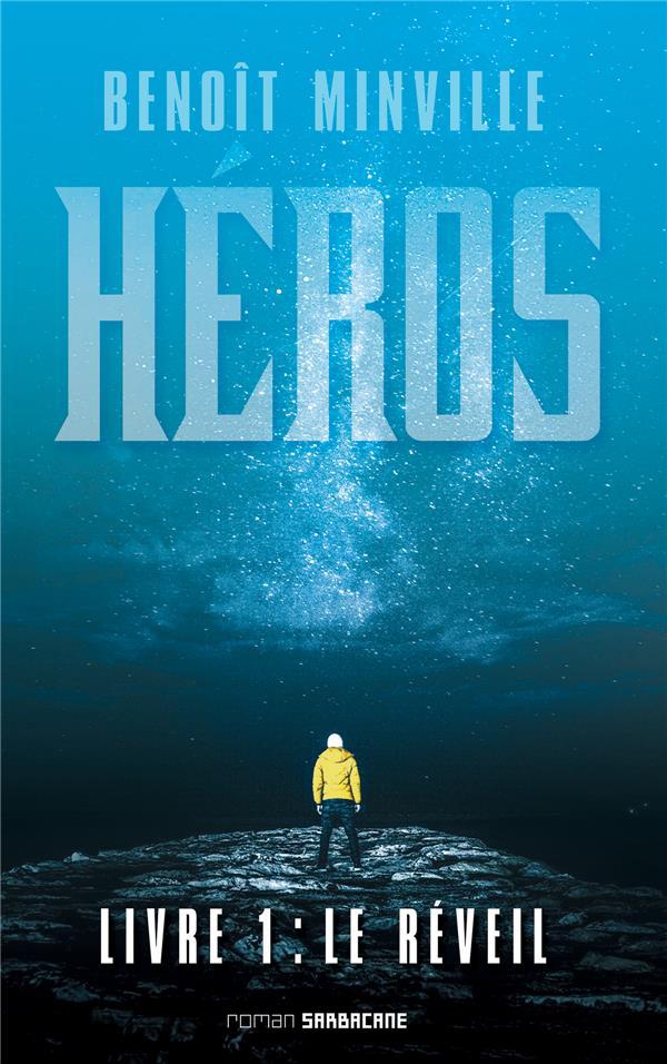 HEROS (LIVRE 1) - LE REVEIL