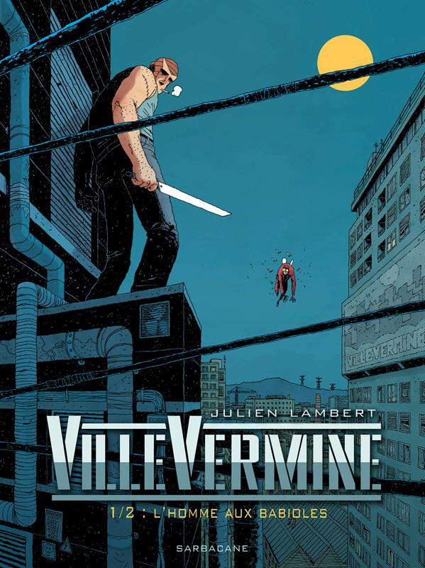 VILLEVERMINE VOLUME 1 - L'HOMME AUX BABIOLES