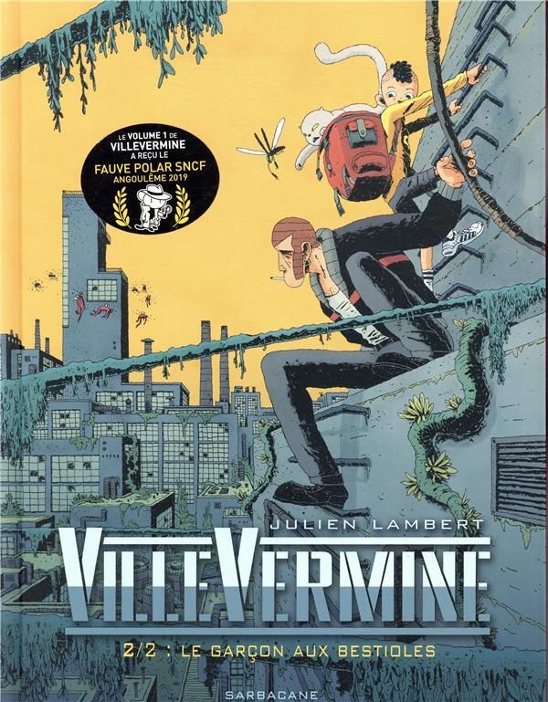 VILLEVERMINE VOLUME 2 - LE GARCON AUX BESTIOLES
