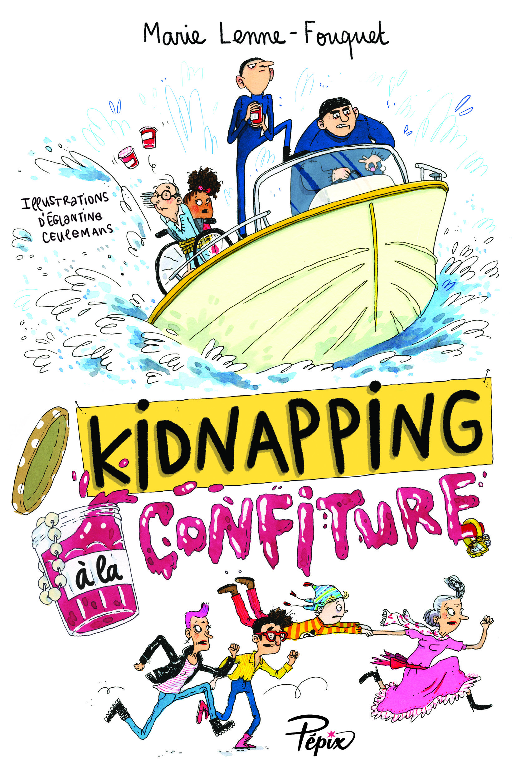 KIDNAPPING A LA CONFITURE