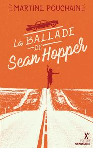 LA BALLADE DE SEAN HOPPER (NE)