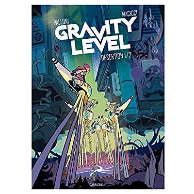GRAVITY LEVEL VOLUME 1 - DESERTION