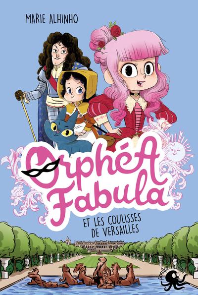 ORPHEA FABULA ET LES COULISSES DE VERSAILLES - 02