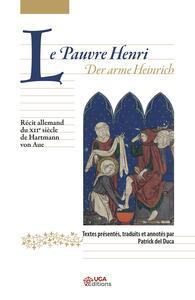 LE PAUVRE HENRI. RECIT ALLEMAND DU XIIE SIECLE - VERSION A ET B