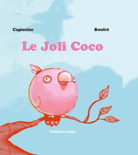 JOLI COCO (LE) - EST UN JOLI COCO