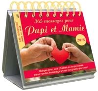 CALENDRIER - ALMANIAK 365 MESSAGES POUR PAPI ET MAMIE 2018