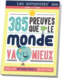 ALMANIAK 365 PREUVES QUE LE MONDE VA MIEUX 2019