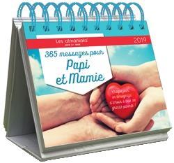 ALMANIAK 365 MESSAGES POUR PAPI ET MAMIE 2019