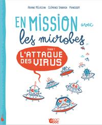 EN MISSION AVEC LES MICROBES