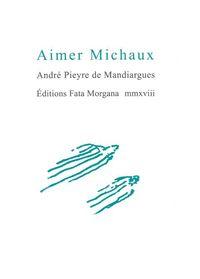 AIMER MICHAUX