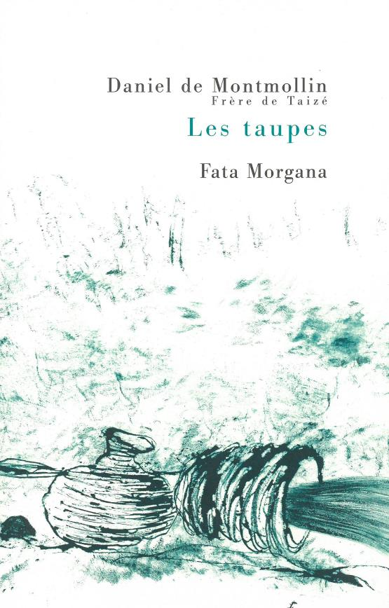 TAUPES (LES)