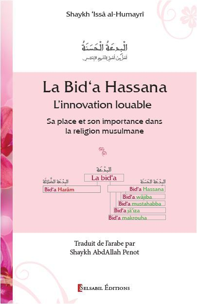 BID A HASSANA L INNOVATION LOUABLE SA PLACE ET SON IMPORTANCE DANS LA RELIGION MUSULMANE