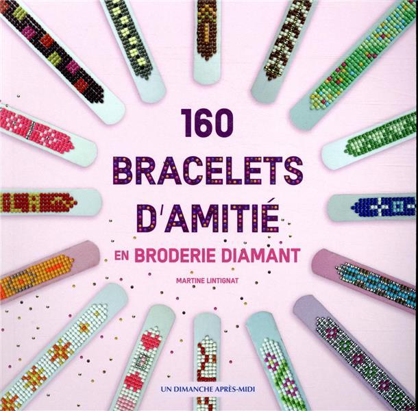 160 BRACELETS D'AMITIE EN BRODERIE DIAMANT