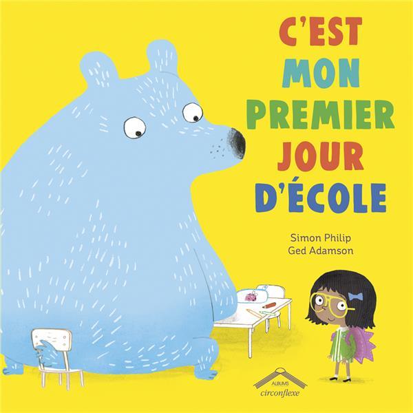 C'EST MON PREMIER JOUR D'ECOLE