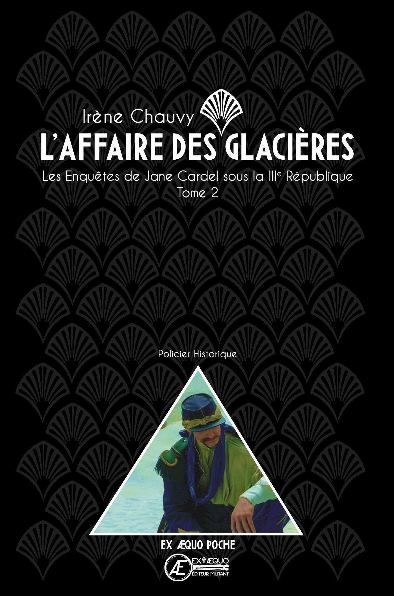 L AFFAIRE DES GLACIERES - LES ENQUETES DE JANE CARDEL T2 (POCHE)