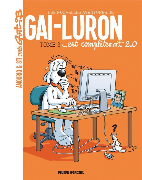 LES NOUVELLES AVENTURES DE GAI LURON - TOME 3