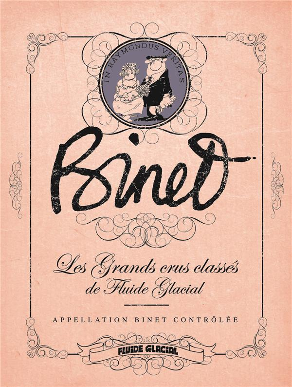 BINET - LES GRANDS CRUS CLASSES DE FLUIDE GLACIAL