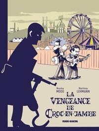 LA VENGEANCE DE CROC-EN-JAMBE