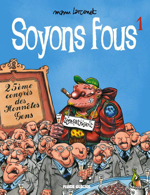 SOYONS FOUS NOUVELLE EDITION