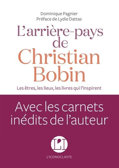 L'ARRIERE-PAYS DE CHRISTIAN BOBIN