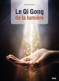 LE QI GONG DE LA LUMIERE