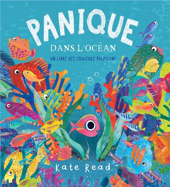 PANIQUE DANS L OCEAN, UN LIVRE DES COULEURS PALPITANT