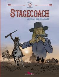 STAGECOACH - LE RELAIS DES MIRACULES