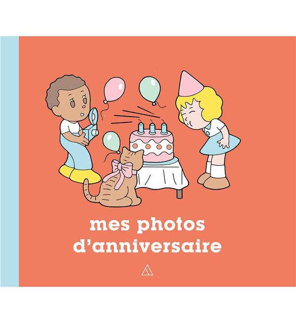 MES PHOTOS D'ANNIVERSAIRE