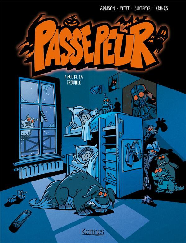 PASSEPEUR BD T01 - RUE DE LA TROUILLE