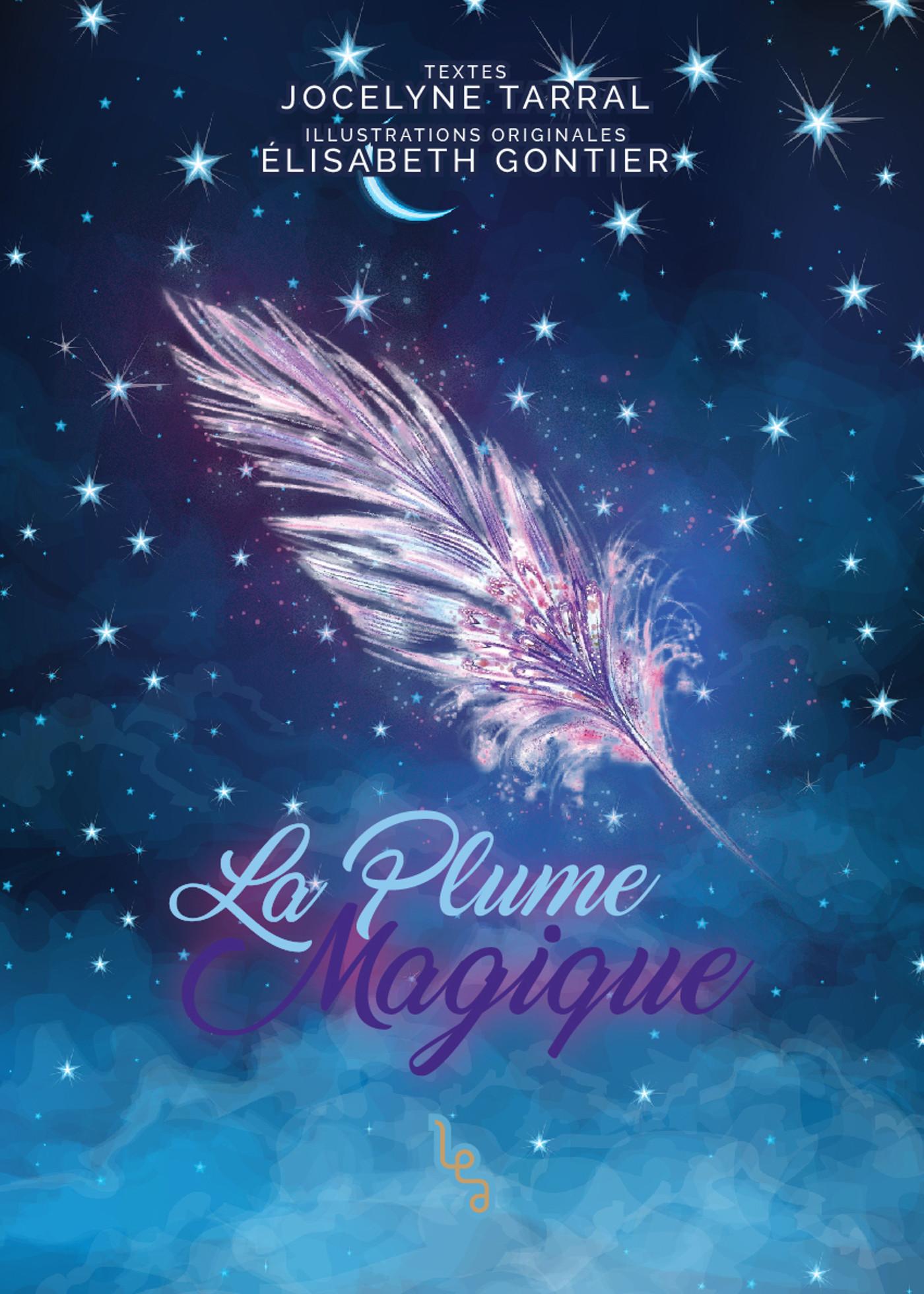 LA PLUME MAGIQUE - T01 - LA PLUME MAGIQUE - TOME 1