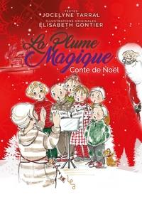 LA PLUME MAGIQUE - T02 - LA PLUME MAGIQUE - TOME 2