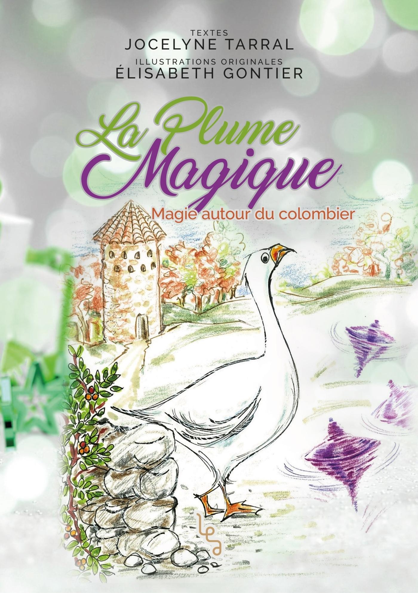 LA PLUME MAGIQUE - T03 - LA PLUME MAGIQUE - TOME 3