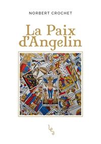 LA PAIX D'ANGELIN