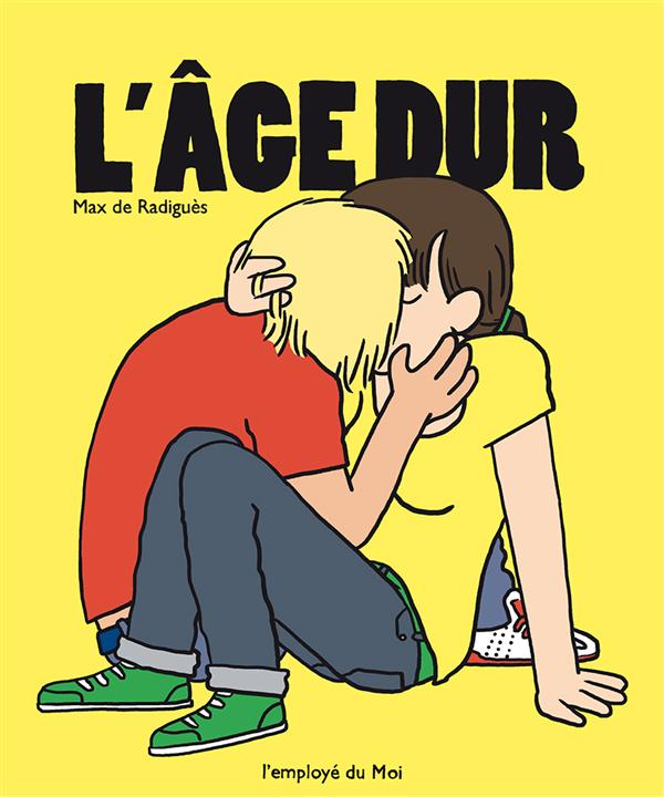 L' AGE DUR - EDITION AUGMENTEE