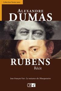 RUBENS. LA NAISSANCE DES MOUSQETAIRES