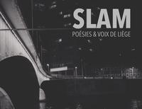 SLAM, POESIES & VOIX DE LIEGE