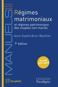 REGIMES MATRIMONIAUX & REGIMES PATRIMONIAUX DES COUPLES NON MARIES 7EME EDITION