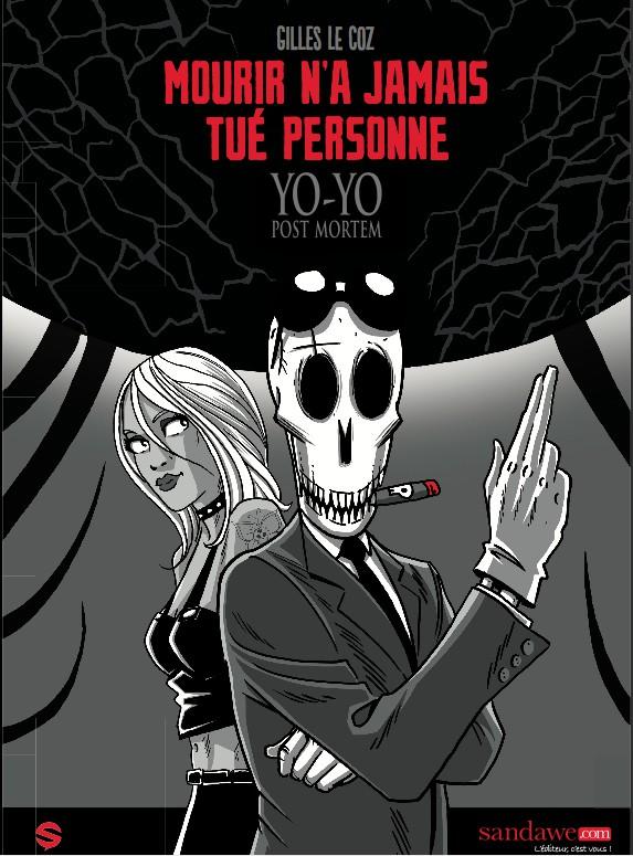 YO-YO POST MORTEM T02 - MOURIR N'A JAMAIS TUE PERSONNE