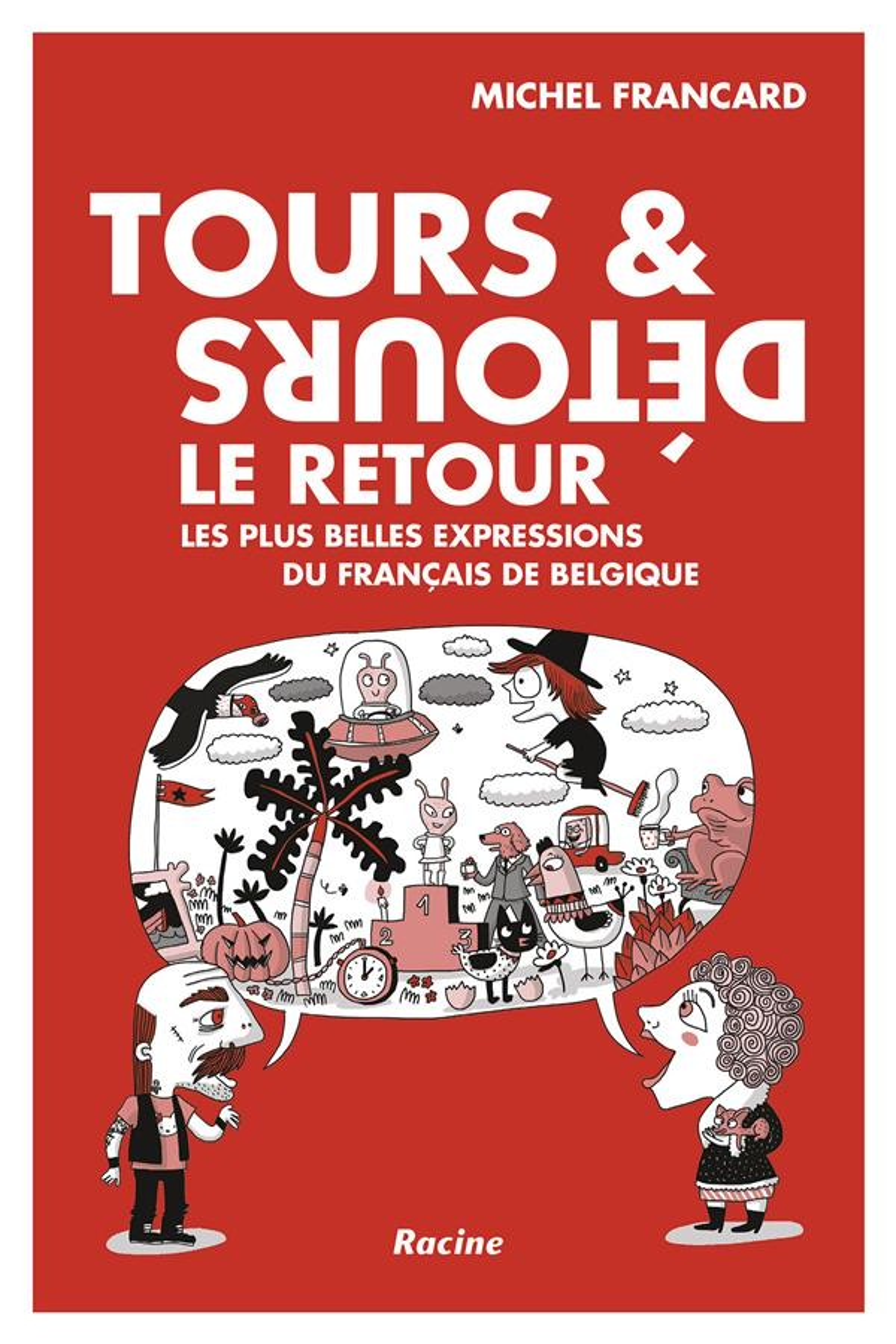 TOURS ET DETOURS - LE RETOUR